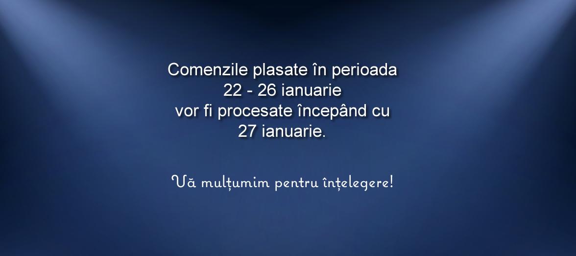 Comenzile din perioada 22.01 - 26.01.2020